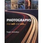 Photographs that sell and sell... by Roger Antrobus