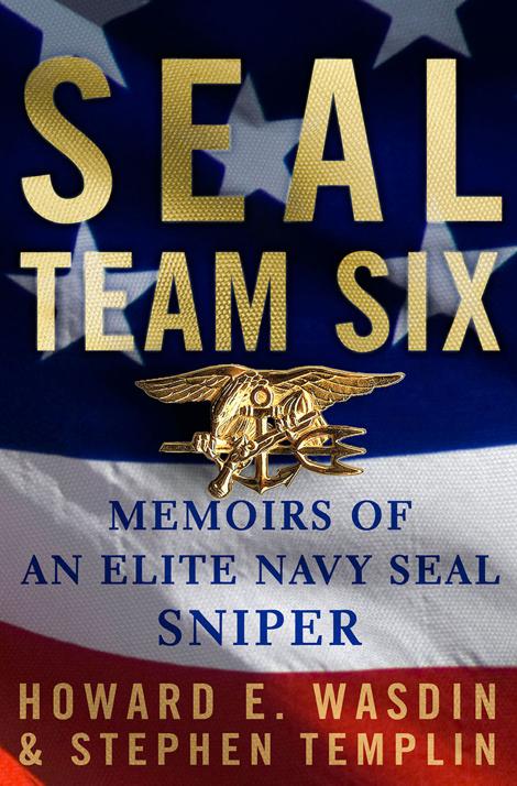 Seal Team Six by Wasdin & Templin
