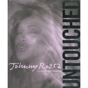 Untouched by Johnny Rozsa