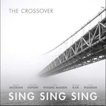 Sing Sing Sing - The Crossover